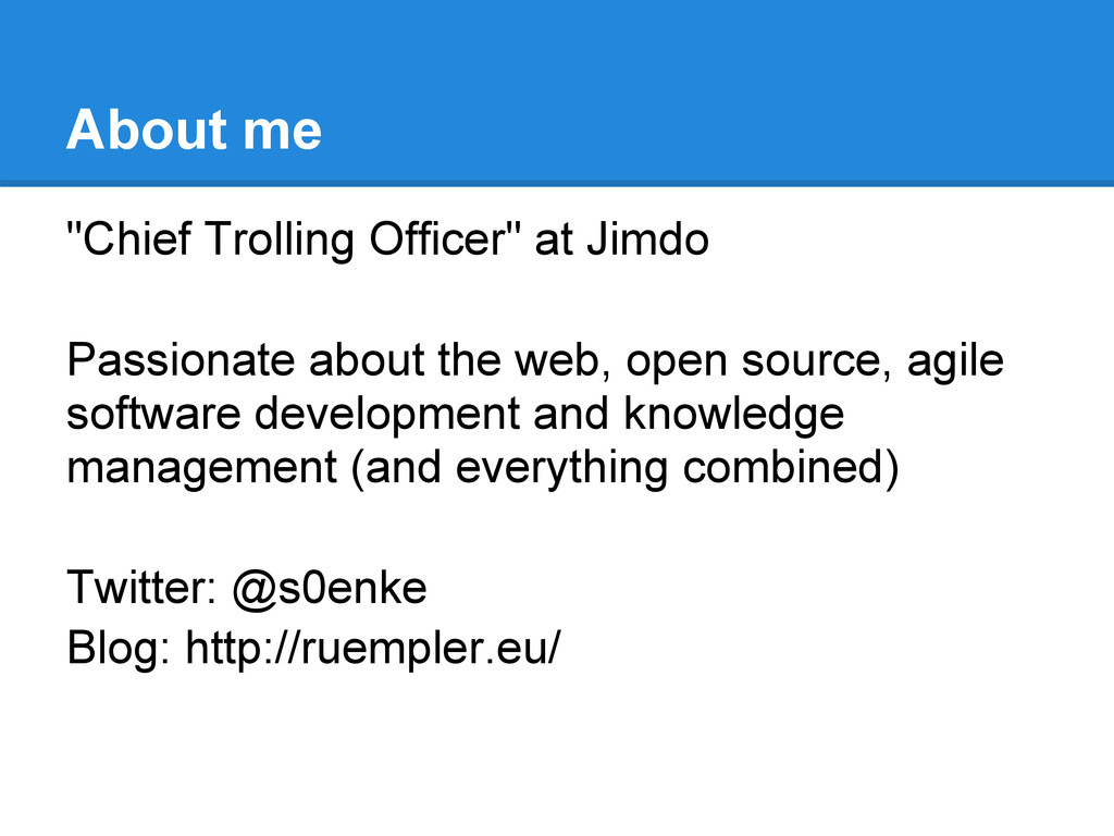 "About me ""Chief Trolling Officer"" at Jimdo Pass..."