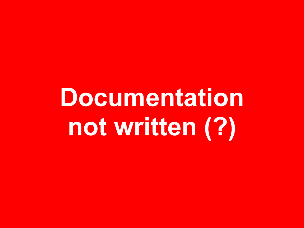 Documentation not written (?)