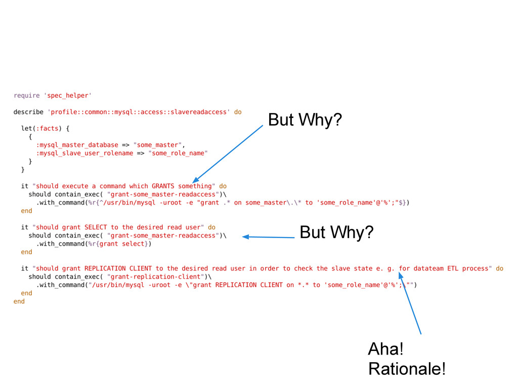 puppet-rspec Aha! Rationale! But Why? But Why?