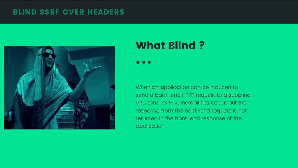 What Blind ? When an application can be induced...