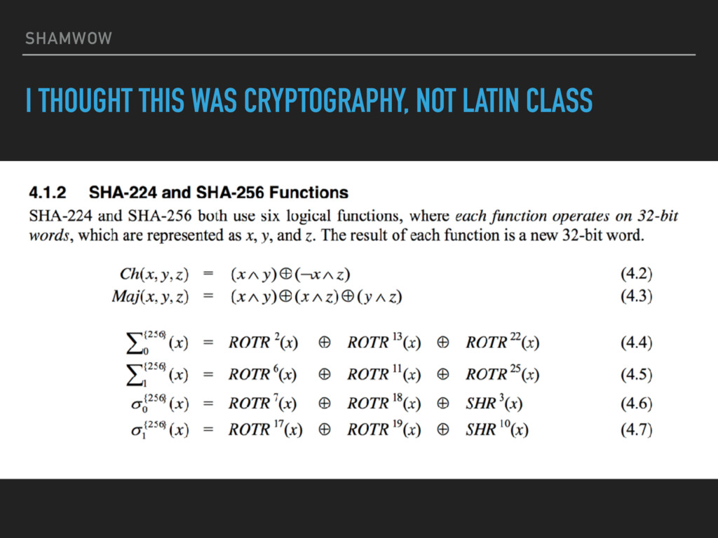SHAMWOW I THOUGHT THIS WAS CRYPTOGRAPHY, NOT LA...
