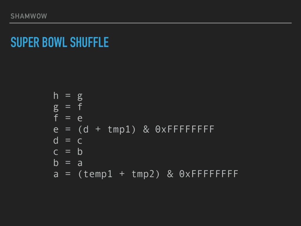SHAMWOW SUPER BOWL SHUFFLE h = g g = f f = e...