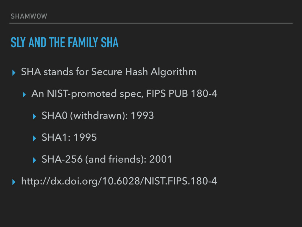 SHAMWOW SLY AND THE FAMILY SHA ▸ SHA stands for...