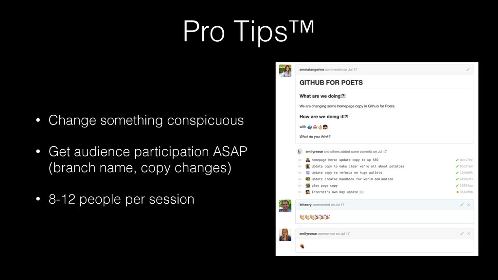 Pro Tips™ • Change something conspicuous • Get ...