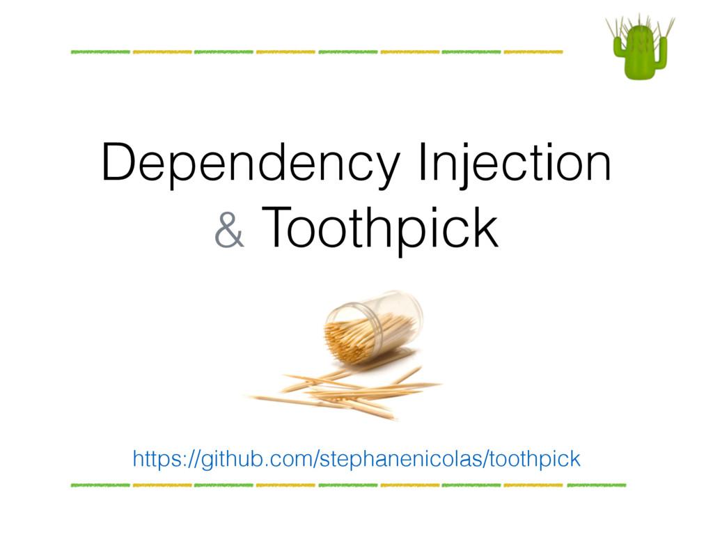 Dependency Injection & Toothpick https://github...