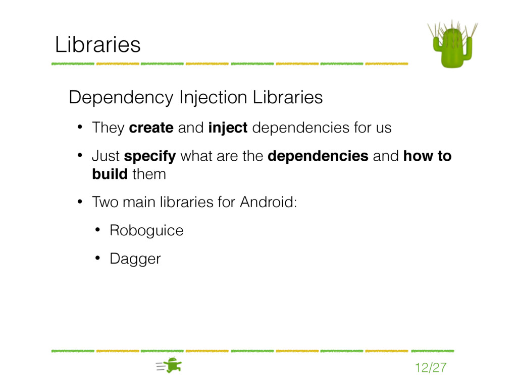 12/27 Libraries Dependency Injection Libraries ...