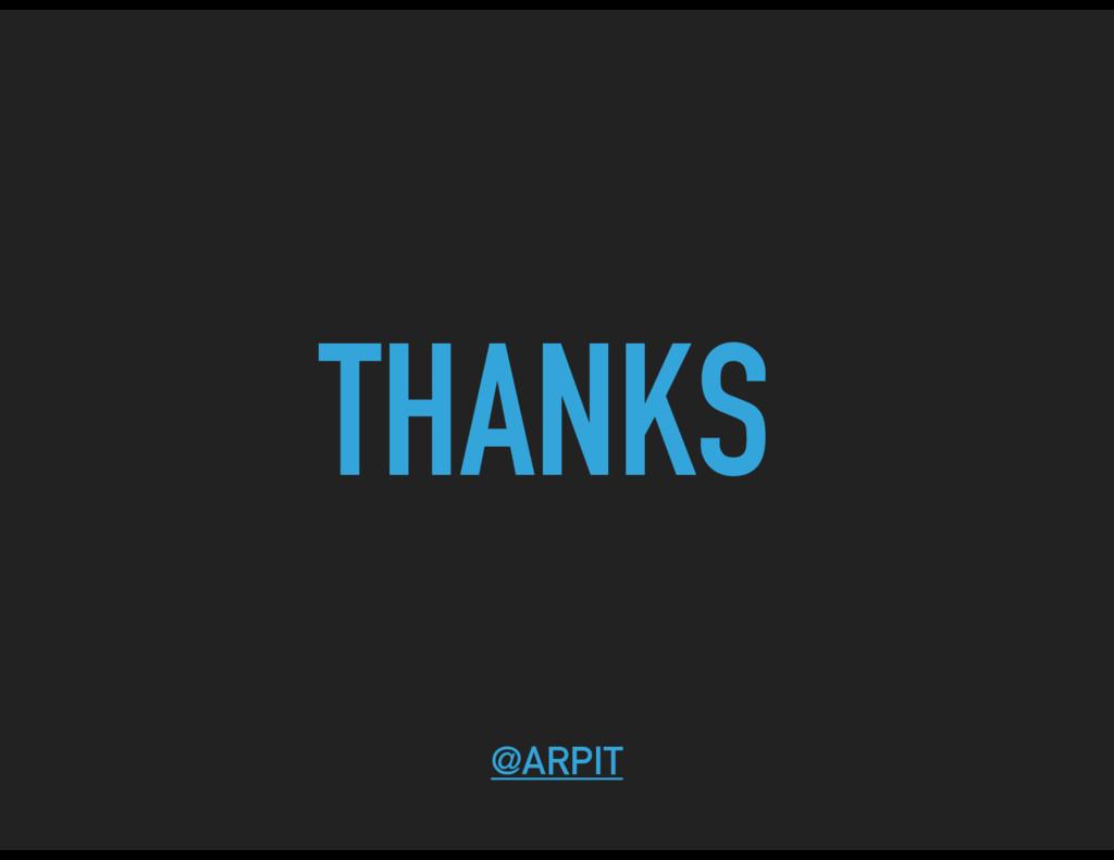 THANKS @ARPIT