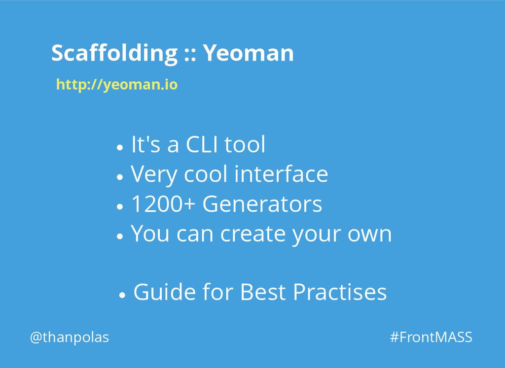 Scaffolding :: Yeoman Scaffolding :: Yeoman @than...