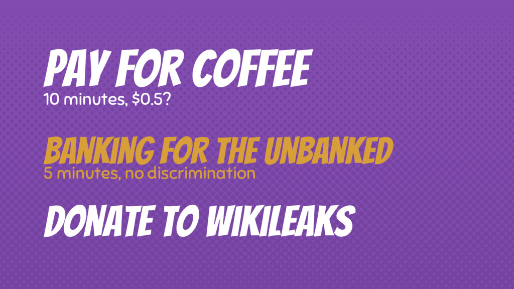 Pay for coffee 10 minutes, $0.5? Donate to Wiki...
