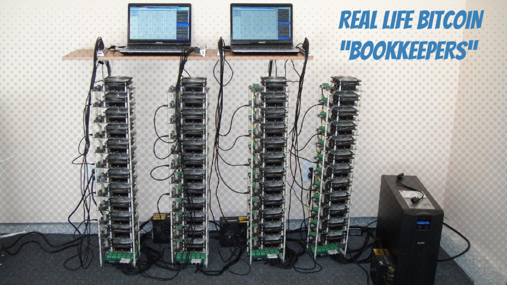 "REAL LIFE BITCOIN ""BOOKKEEPERS"""