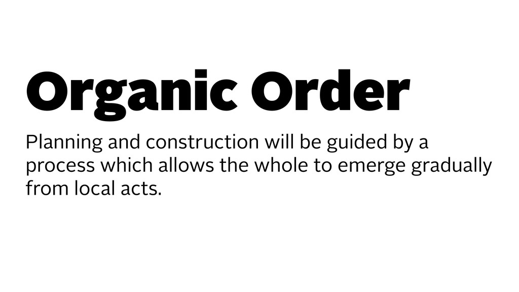 Organic Order Planning and construction will be...