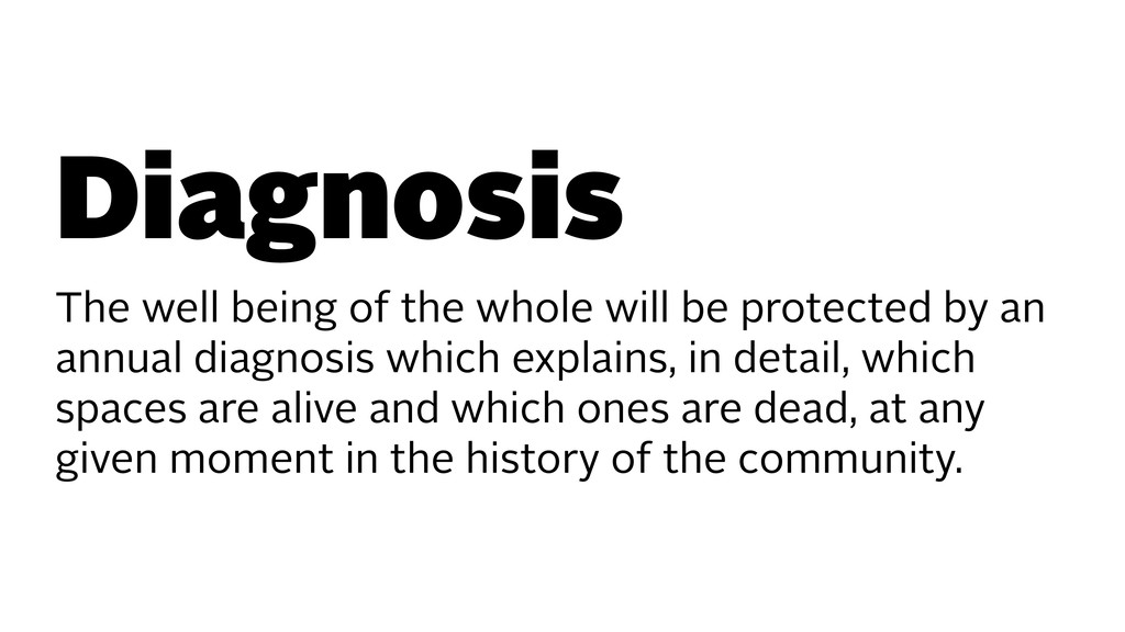 Diagnosis The well being of the whole will be p...