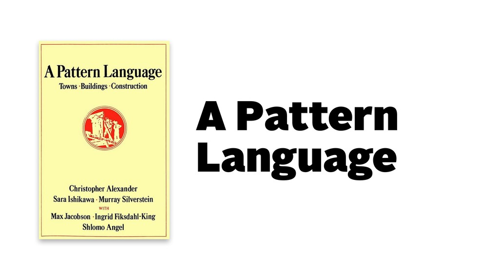 A Pattern Language