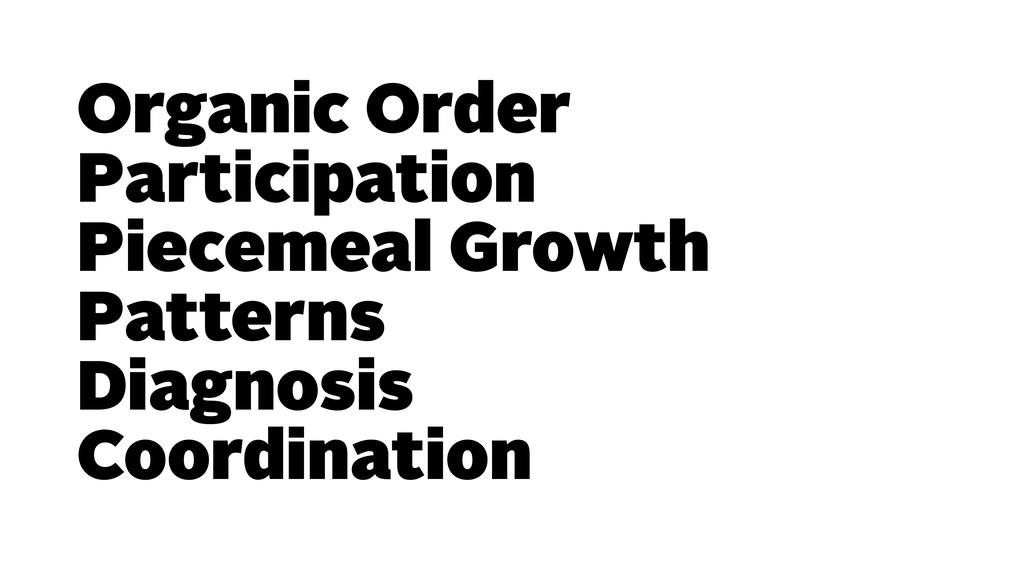 Organic Order Participation Piecemeal Growth Pa...