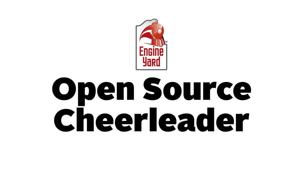 Open Source Cheerleader