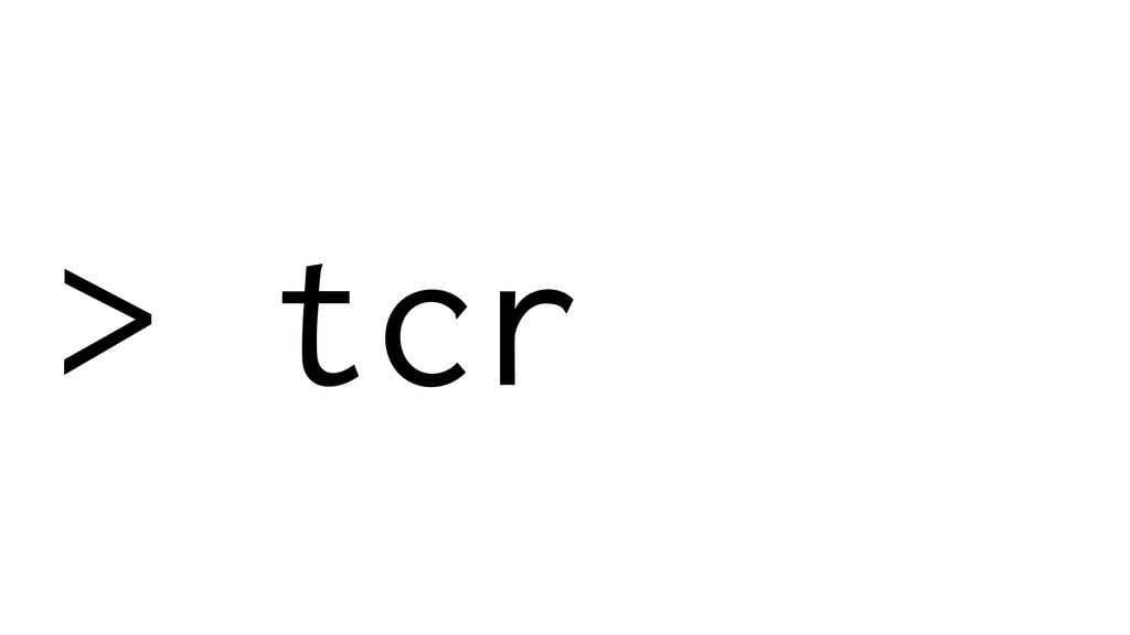 > tcr