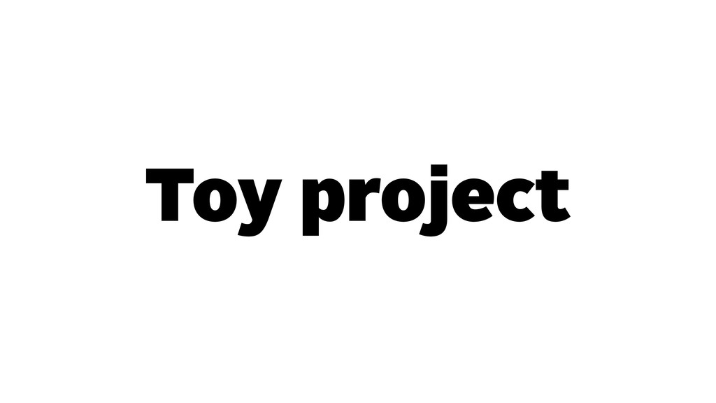 Toy project