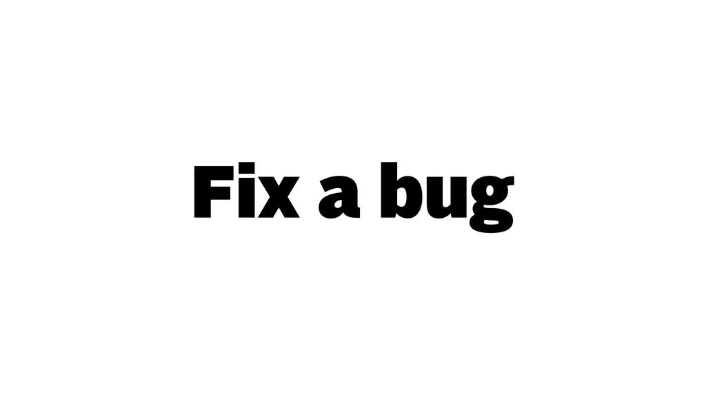 Fix a bug