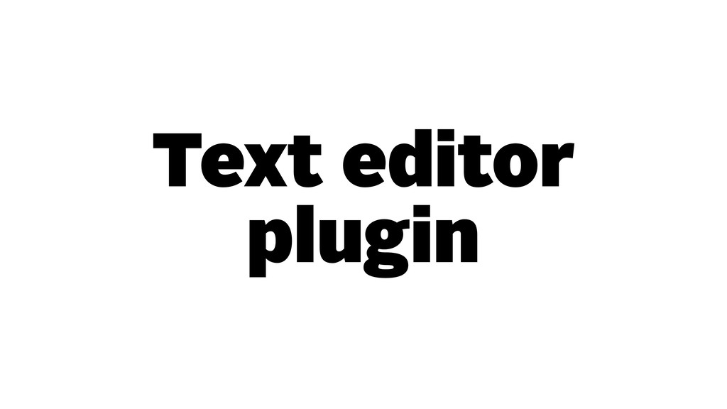 Text editor plugin