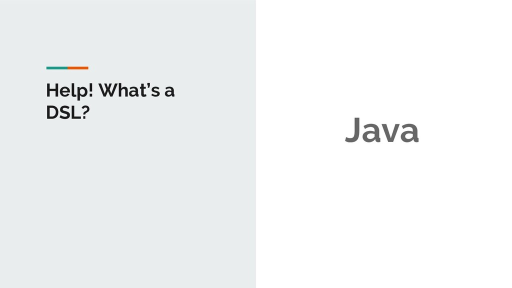 Help! What's a DSL? Java