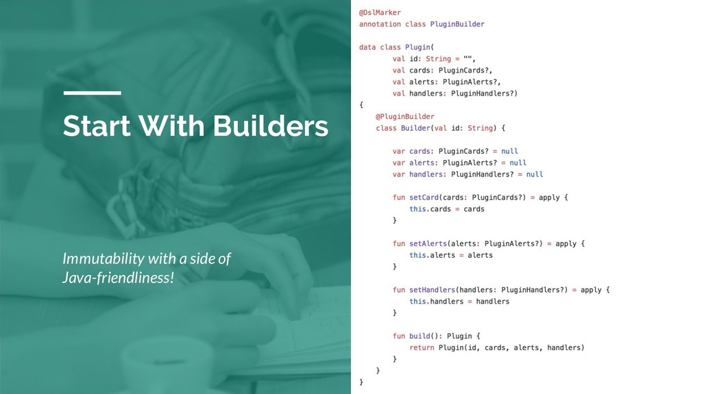 Start With Builders Immutability with a side of...