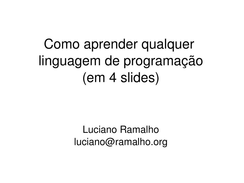 Como aprender qualquer linguagem de programação...