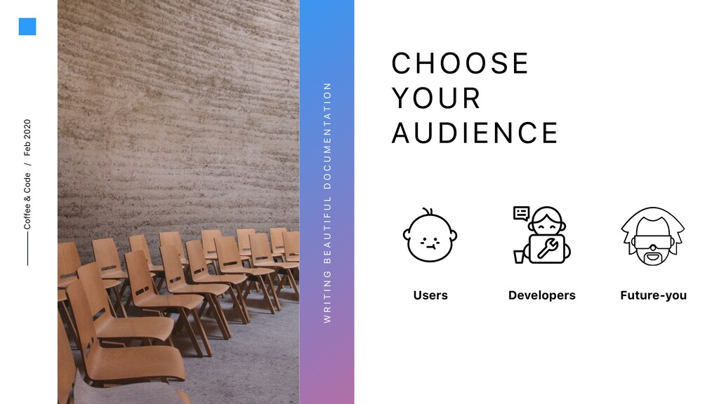 Coffee & Code / Feb 2020 CHOOSE YOUR AUDIENCE W...