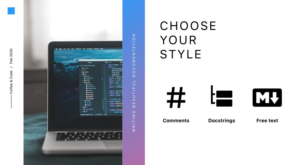 Coffee & Code / Feb 2020 CHOOSE YOUR STYLE W R ...