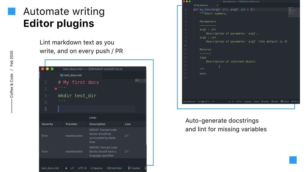 Coffee & Code / Feb 2020 Automate writing Edito...