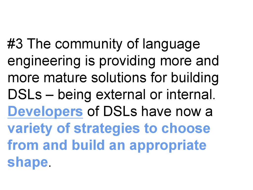 #3 The community of language engineering is pro...