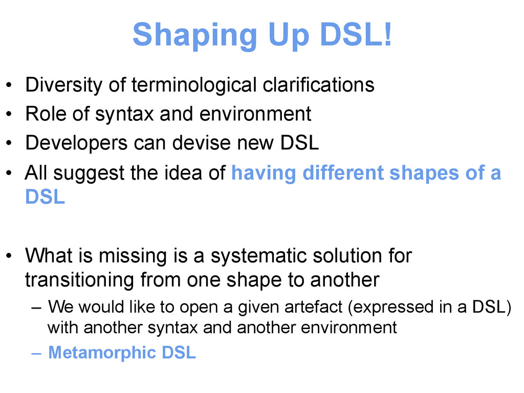 Shaping Up DSL! • Diversity of terminological ...