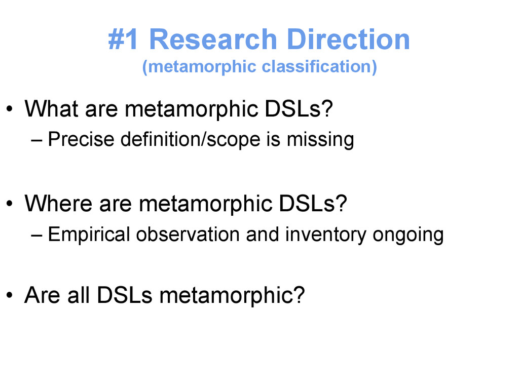 #1 Research Direction (metamorphic classificati...