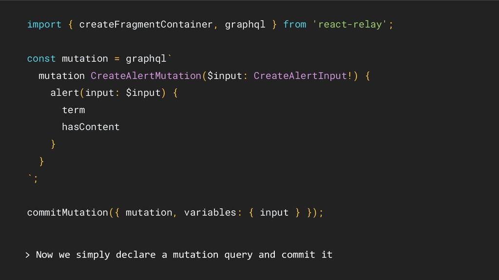import { createFragmentContainer, graphql } fro...