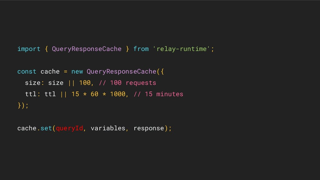 import { QueryResponseCache } from 'relay-runti...