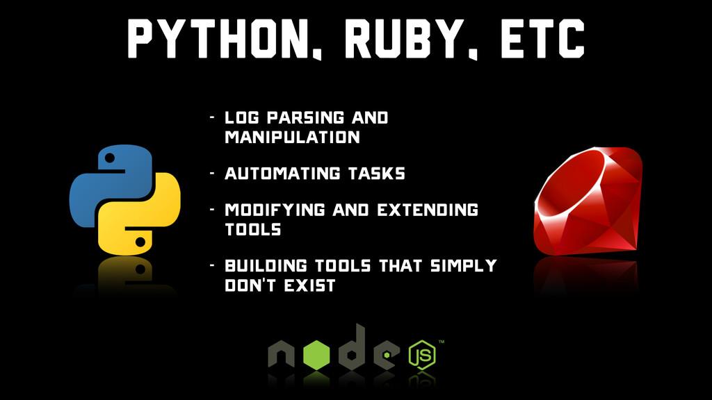 python, ruby, etc - Log Parsing and Manipulatio...
