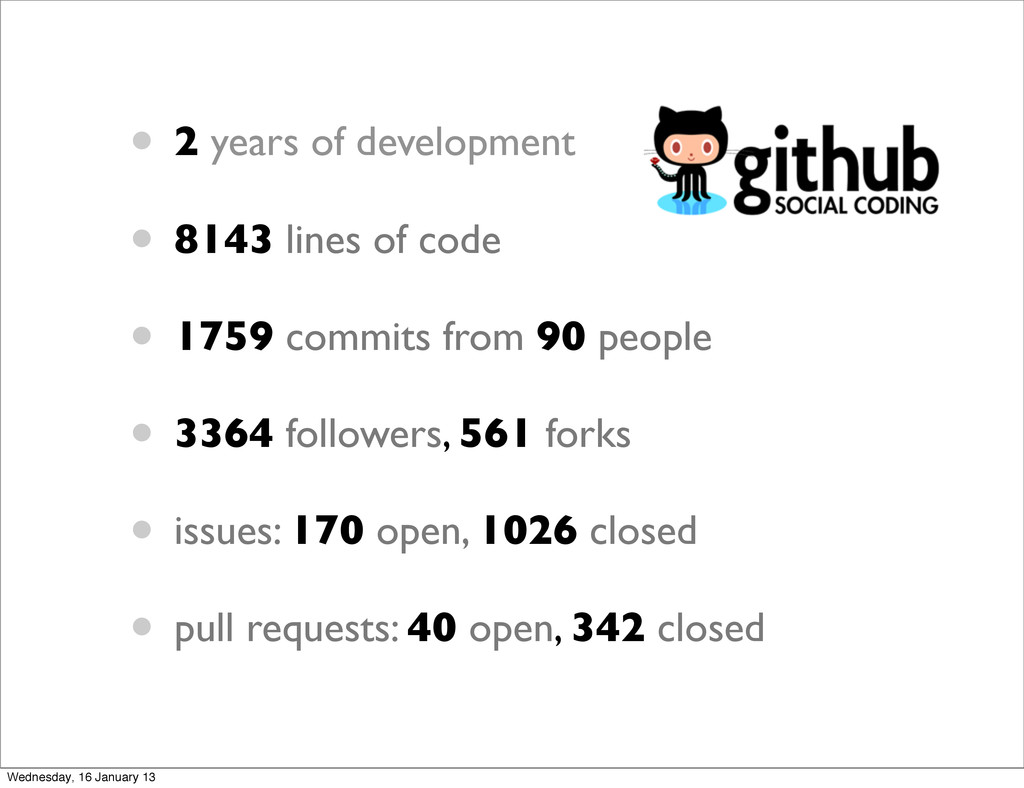 • 2 years of development • 8143 lines of code •...