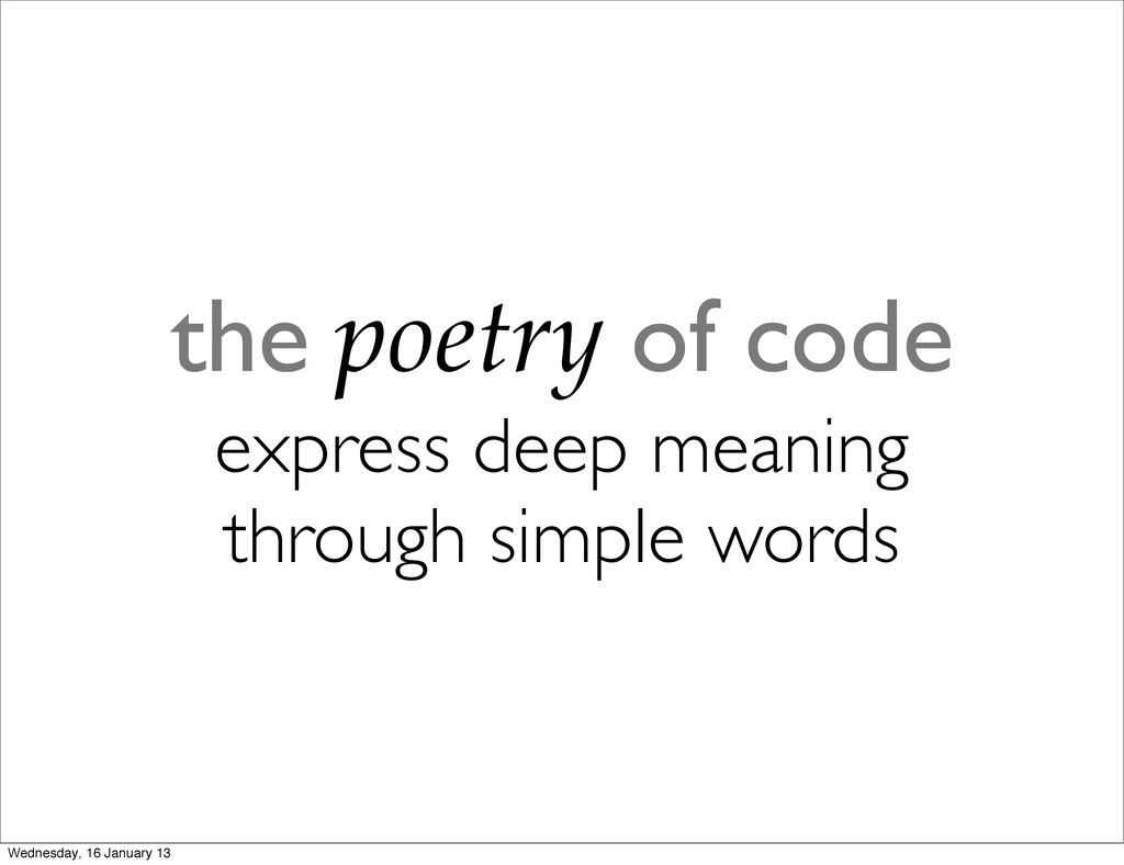 the poetry of code express deep meaning through...