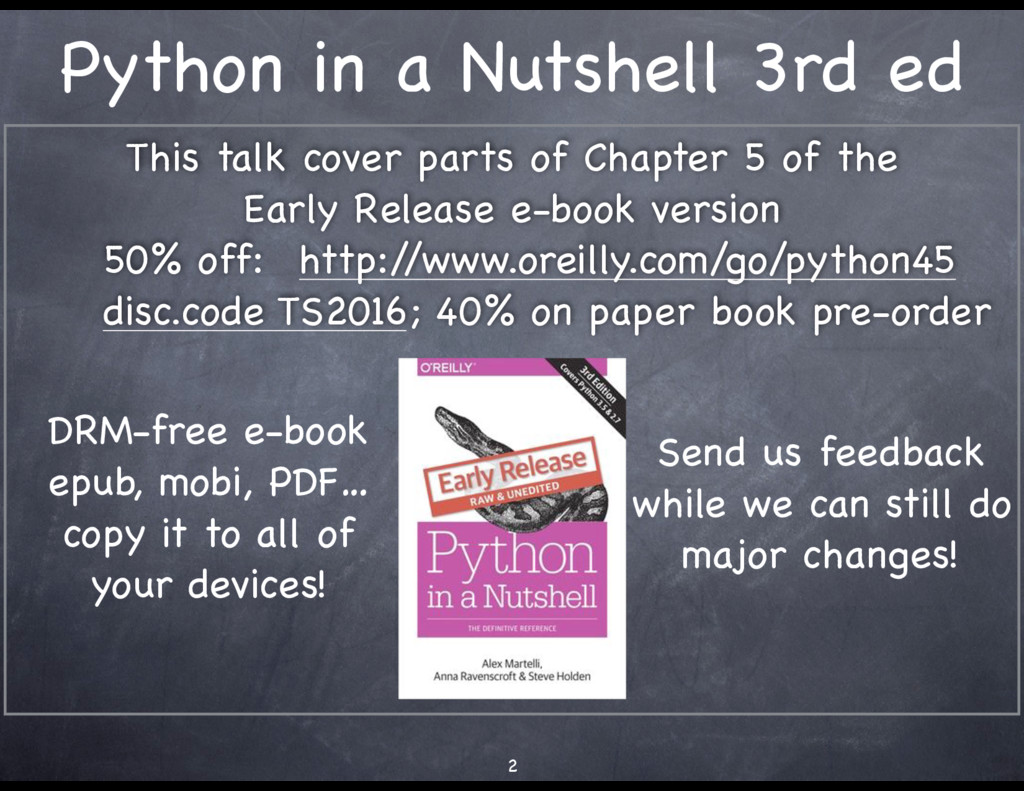 Python in a Nutshell 3rd ed This talk cover par...