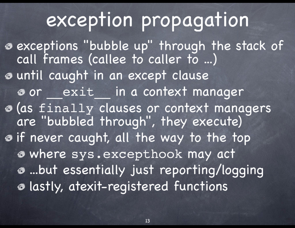 """exception propagation exceptions """"bubble up"""" th..."""