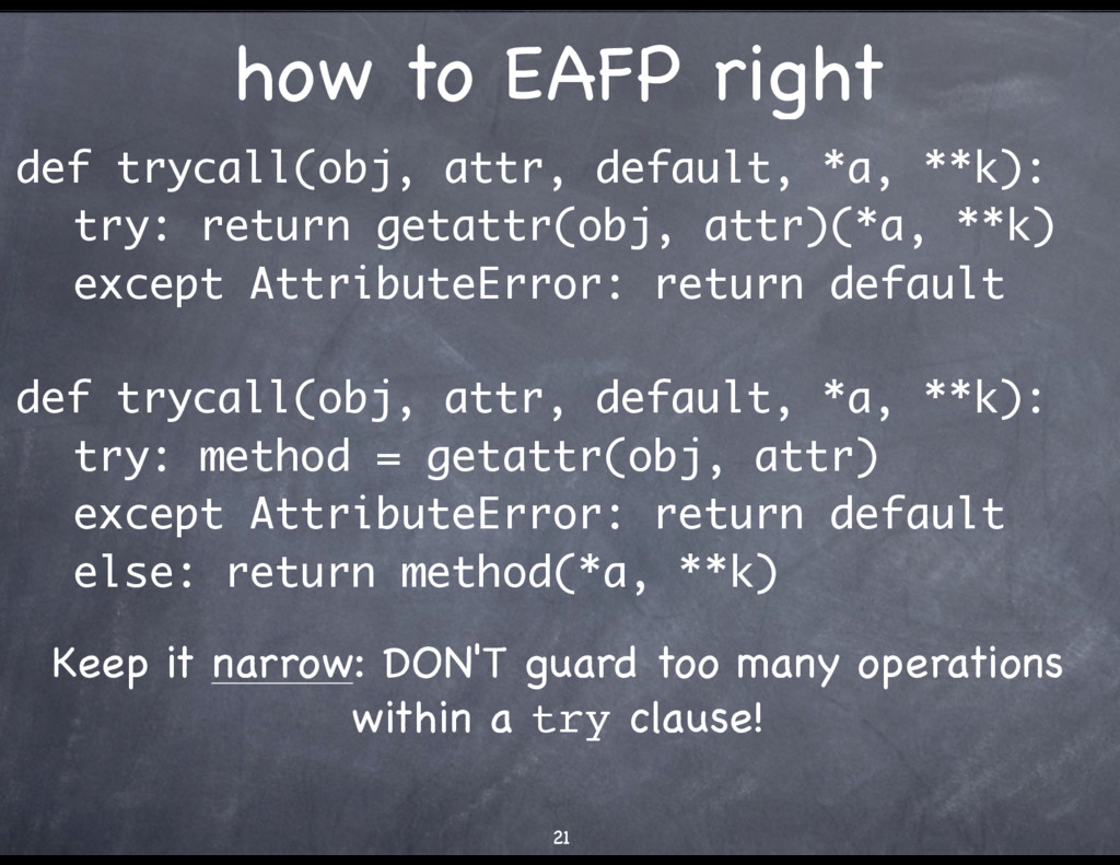 how to EAFP right def trycall(obj, attr, defaul...