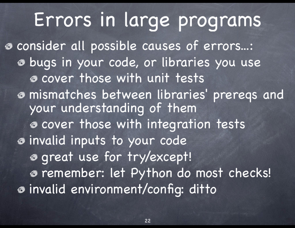 Errors in large programs consider all possible ...