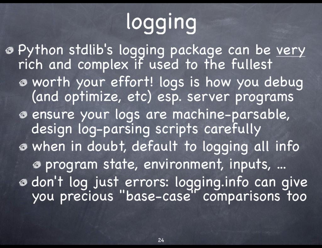 logging Python stdlib's logging package can be ...