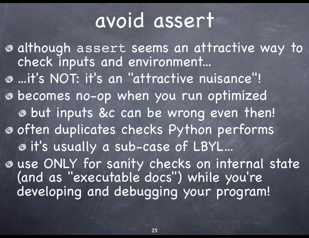 avoid assert although assert seems an attractiv...