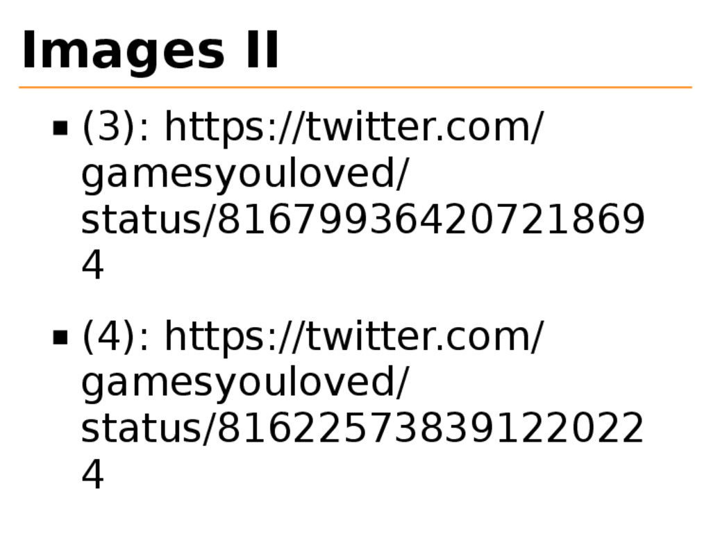 Images II (3): https://twitter.com/ gamesyoulov...