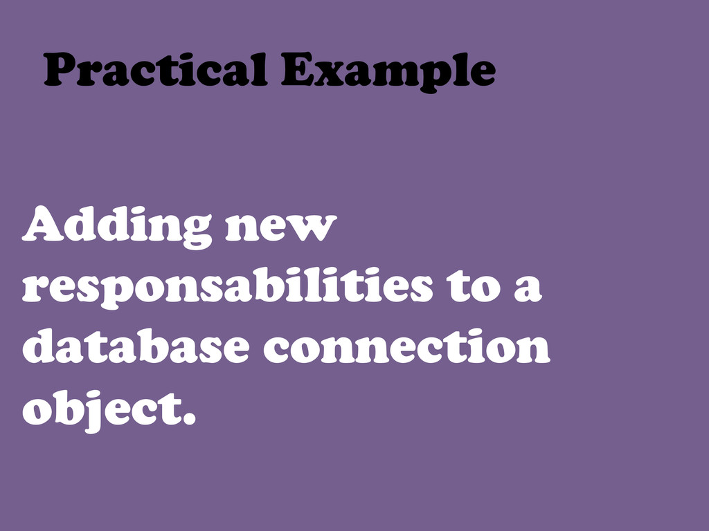 Adding new responsabilities to a database conne...