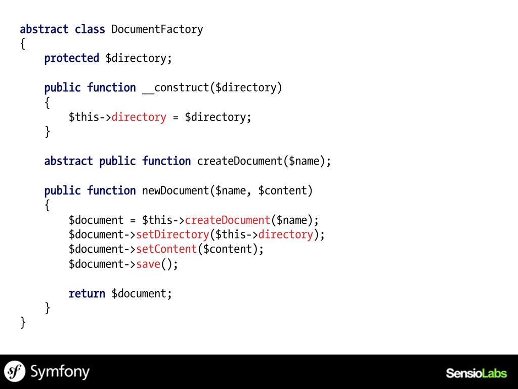abstract class DocumentFactory { protected $dir...