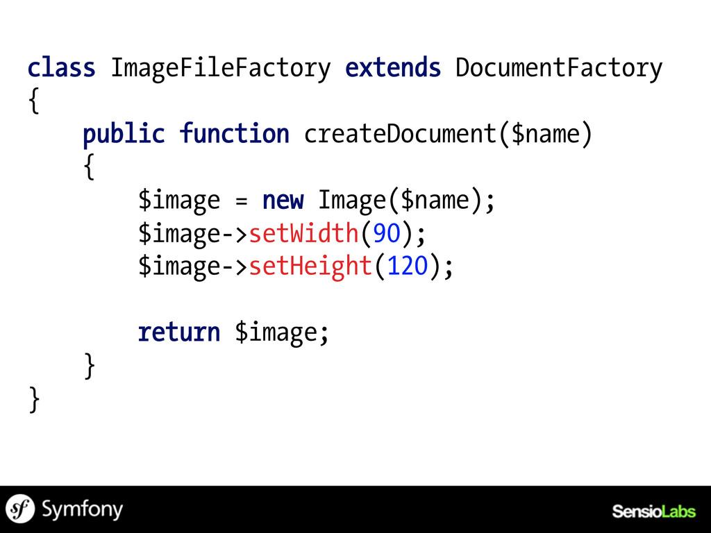 class ImageFileFactory extends DocumentFactory ...