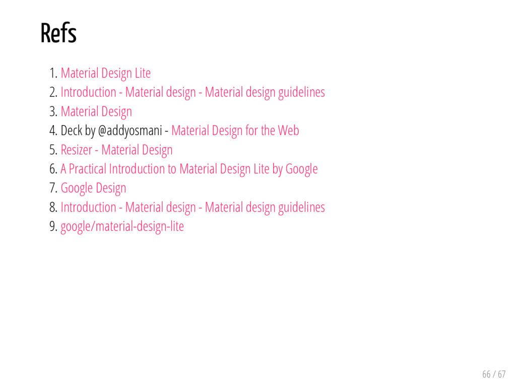 Refs 1. Material Design Lite 2. Introduction - ...