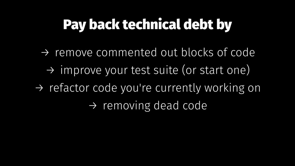 Pay back technical debt by → remove commented o...