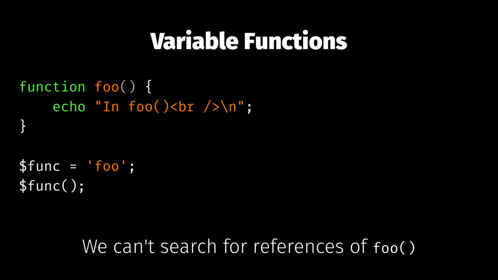 "Variable Functions function foo() { echo ""In fo..."